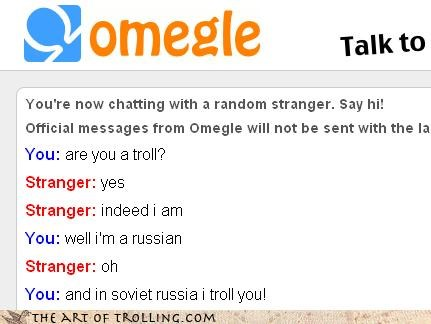 i troll you Omegle reversed Soviet Russia troll vs troll - 4272178944
