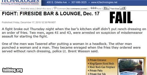 ranch dressing causes fight this was taken from the local papers website. i love this town.