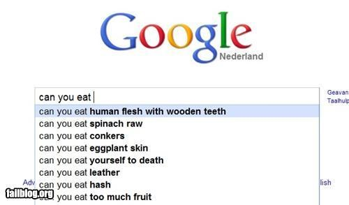 Autocomplete Me eat failboat flesh google g rated gross human search wooden teeth