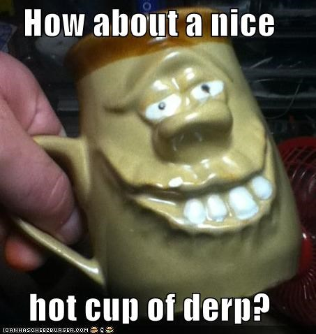 derp face hot cup mug - 4277689344