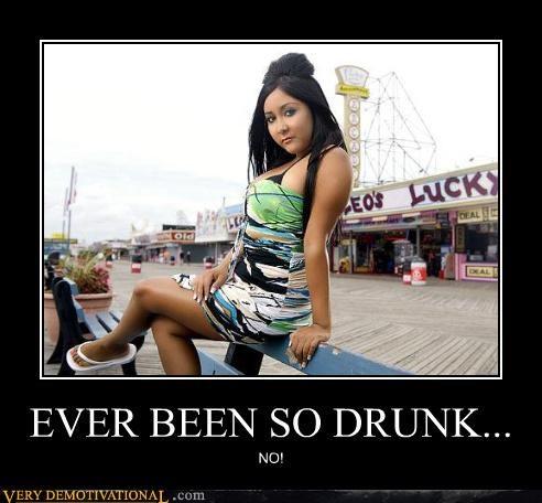drinking ever been so drunk jersey shore sad but true terror - 4278109952
