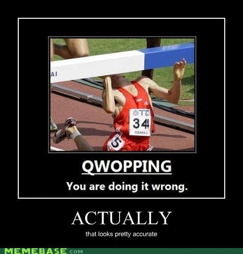 accurate but somebody has to do it hurdle Memes QWOP - 4278996992
