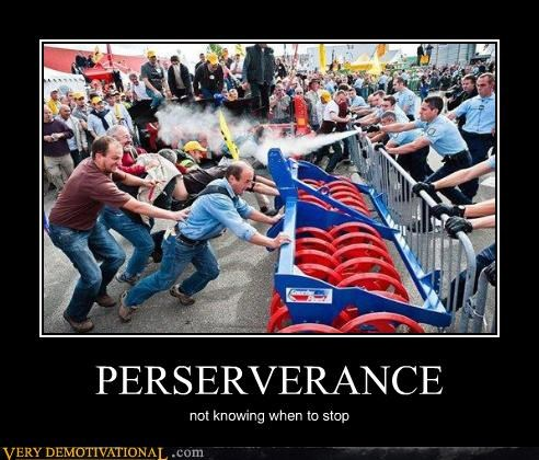 ouch Perseverance politics Protest riot wtf - 4279994368