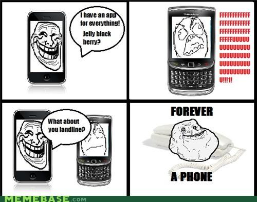 blackberry,cell phone,forever alone,iphone,landline,telephone