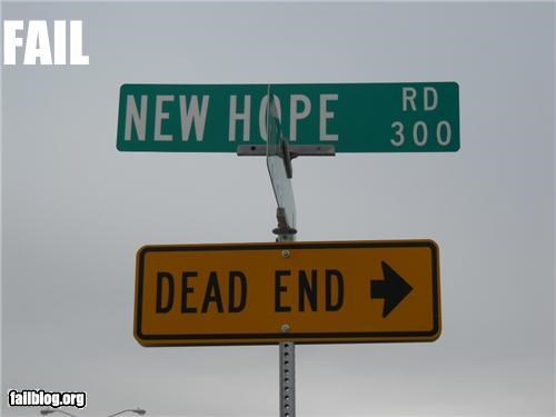 dead ends,dreams,failboat,g rated,signs,street signs