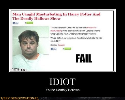 IDIOT It's the Deathly Hallows