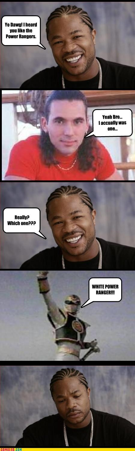 jk,power rangers,race issues,tommy,TV,white power ranger,Xxzibit,xzbiit,yo dawg