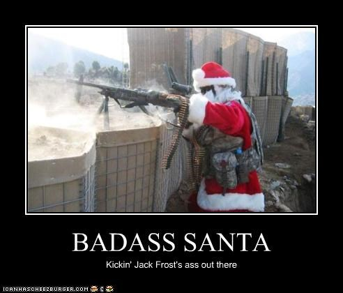 BADASS SANTA Kickin' Jack Frost's ass out there