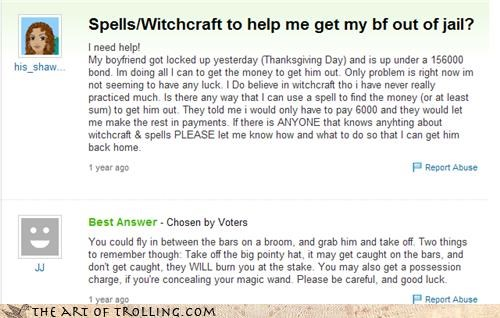 bait boyfriend jail magic spells witch Yahoo Answer Fails - 4284871168