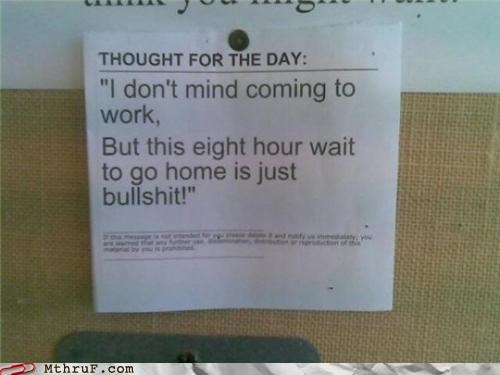 funny note signs wait work