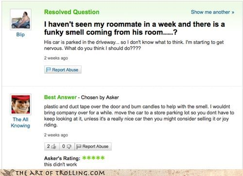 car,Death,roommate,smell,Yahoo Answer Fails