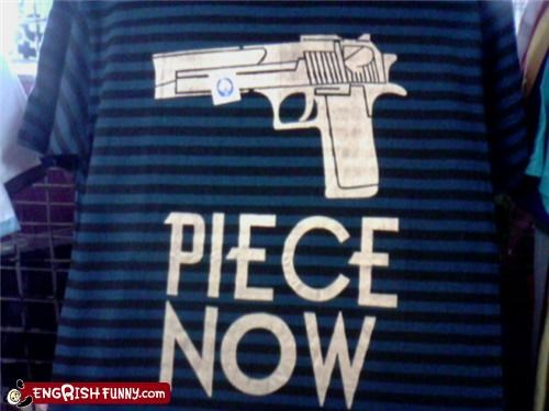 engrish-or-not fashion gun peace shirt war