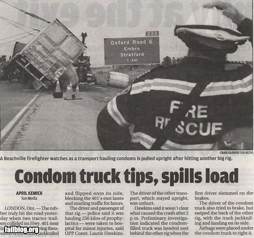 classic,condoms,failboat,headline,irony,Probably bad News,spill,truck,working