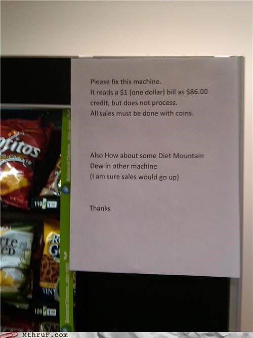 mountain dew,note,passive aggressive,signs,vending machine