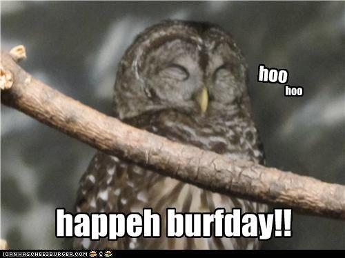 hoo hoo happeh burfday!!