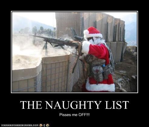 THE NAUGHTY LIST Pisses me OFF!!!