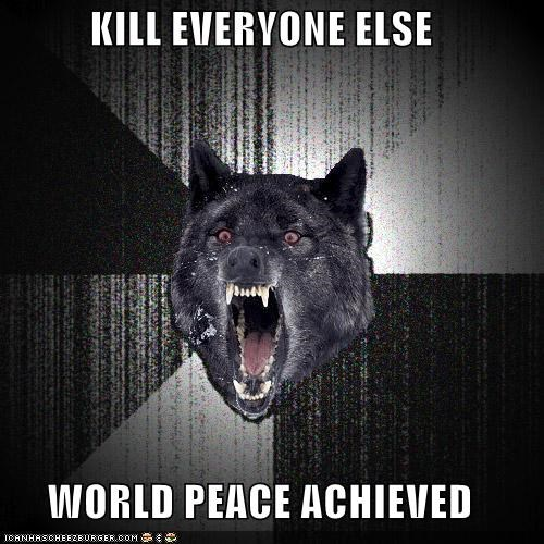 Insanity Wolf,nobel prize,world peace