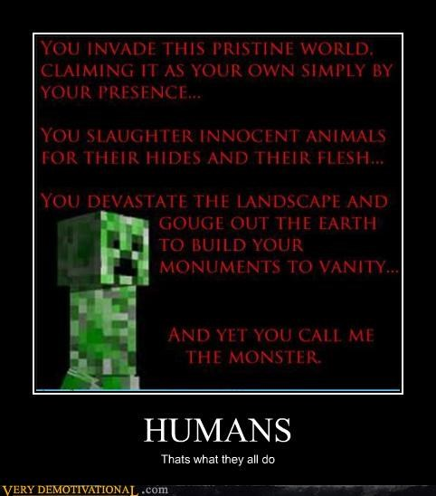 computer games,humans,minecraft,misanthropy,monster,slaughter,video games