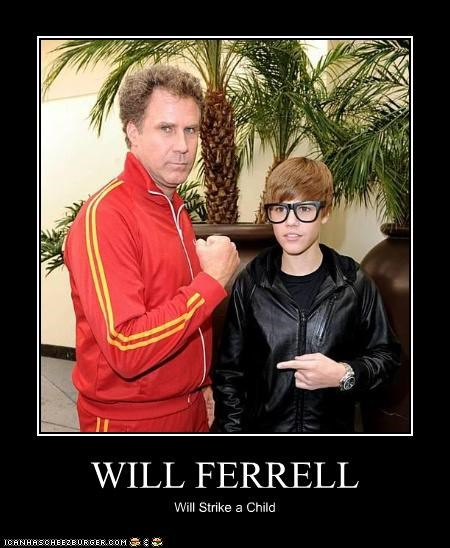 actor,celeb,demotivational,funny,justin bieber,Will Ferrell