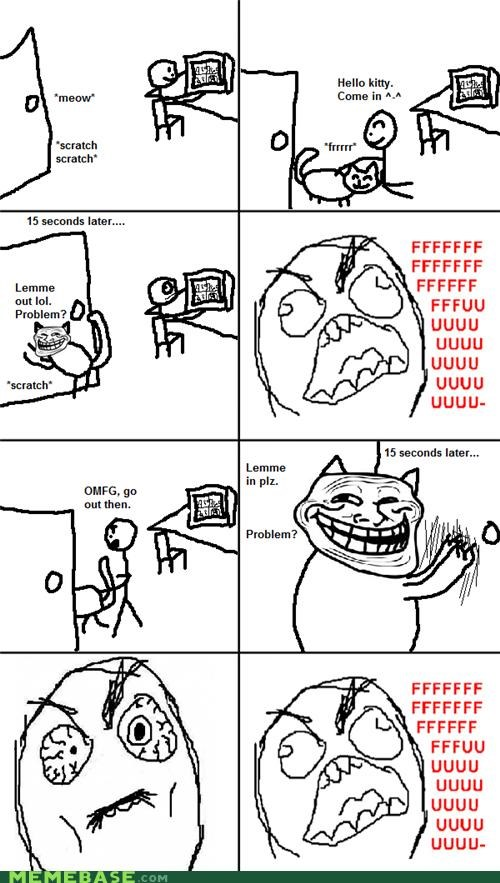 animal animemes cat door FUUUUU Rage Comics troll true fact - 4299901184