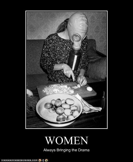 WOMEN Always Bringing the Drama