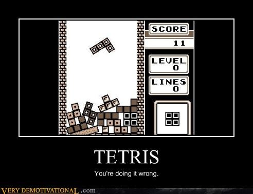 classic,tetris,Videogames,wtf,youre-doing-it-wrong