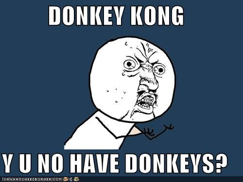donkey donkey kong video games Y U No Guy - 4303597568