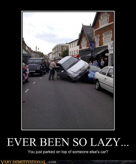 cars,how did that happen,lazy,parking,wtf