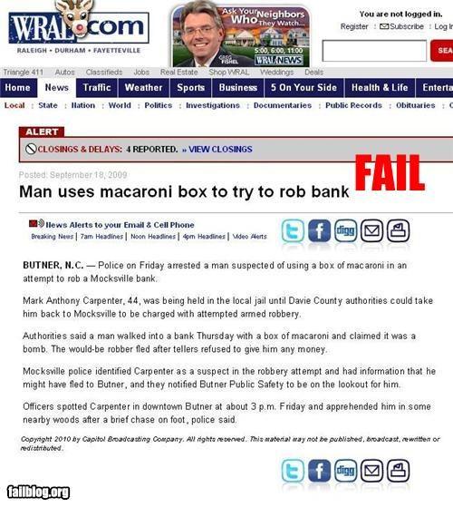 bank robbery failboat g rated macaroni pasta Probably bad News - 4304457984