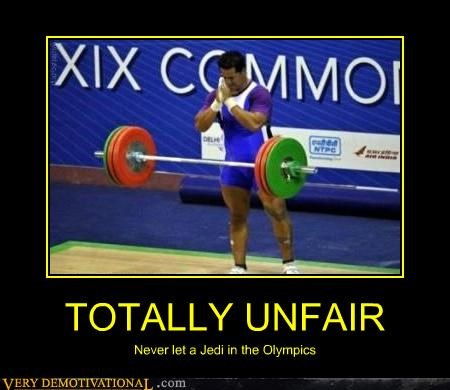 athletes,body building,Jedi,life,olympics,the force,unfair