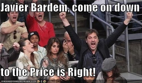 Javier Bardem, come on down to the Price is Right!