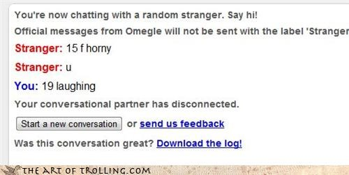 asl,females-on-the-internet,horny,lol,Omegle,rofl