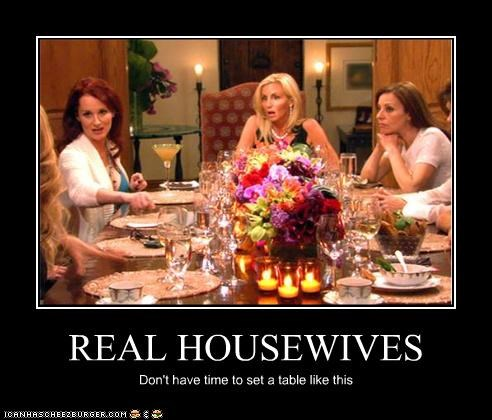 demotivational funny lolz real housewives reality TV - 4305474816
