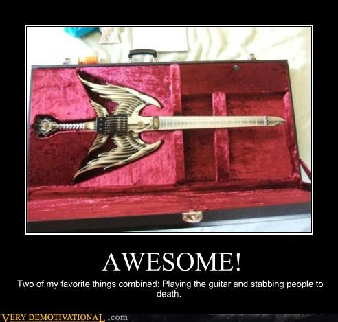 AWESOME! Two of my favorite things combined: Playing the guitar and stabbing people to death.