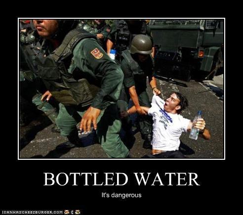 BOTTLED WATER It's dangerous