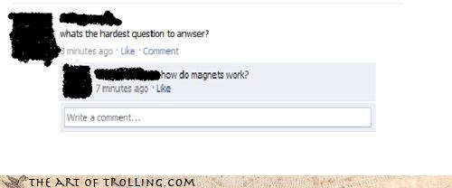 facebook,hard,magnets,question,trolling