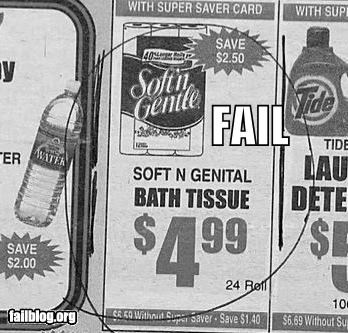 Ad,bathroom,failboat,genitals,oops,spelling,tissue,toilet