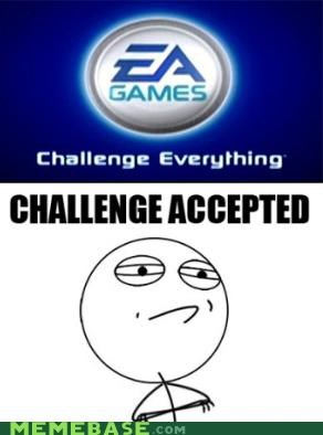 Challenge Accepted challenge everything ea gamse video games - 4307559424