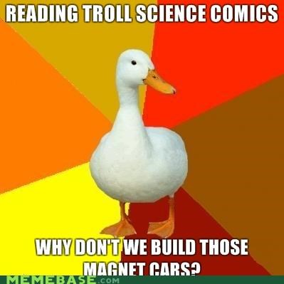 cars,magnets,Technologically Impaired Duck,troll science