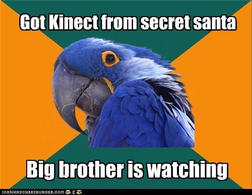 Got Kinect from secret santa Big brother is watching