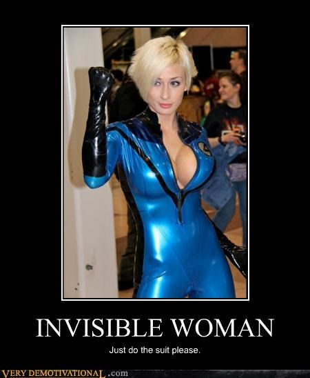 INVISIBLE WOMAN Just do the suit please.