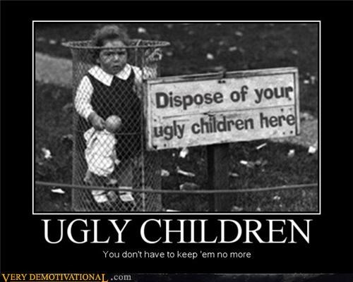 children,kids,kids suck,sad but true,ugly,vintage