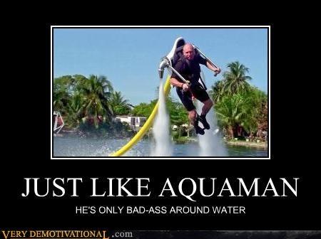 aquaman awesome FAIL superheros water win - 4317398016