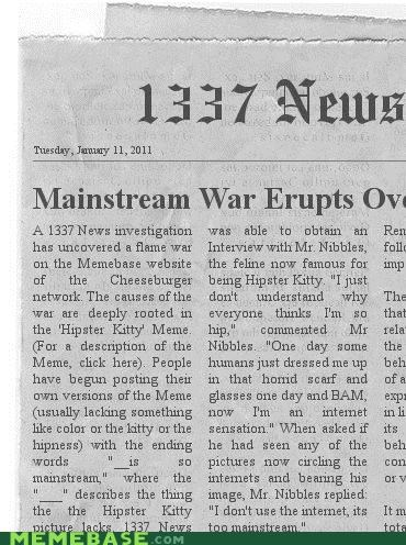 1337 news Hipster Kitty mainstream newspaper war - 4320099328