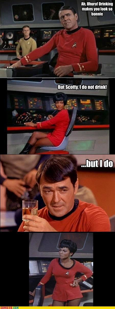 babe,drinking,scottish people,scotty,Star Trek,uhura