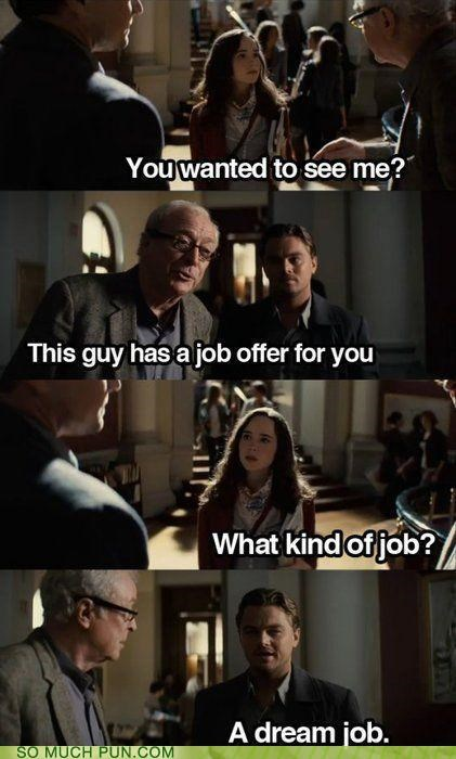 comic,double meaning,dream,dream job,dreaming,ellen page,Inception,job,leonardo dicaprio