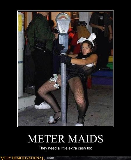 babes,in this economy,meter maids,sad but true