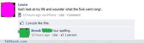 facepalm,The Spelling Wizard,yikes,your friends are laughing at you
