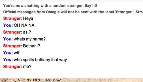 Awkward bethani bethany name Omegle spelling - 4327668736