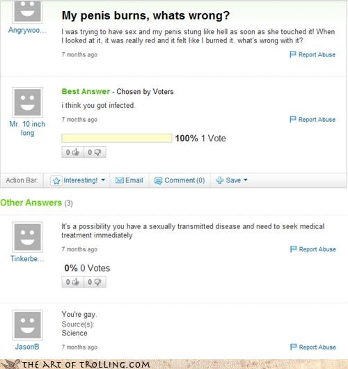 bad news,burning,gay,penis,sexytime,Yahoo Answer Fails